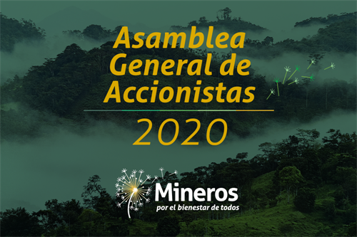 NEW DATE FOR THE GENERAL SHAREHOLDERS MEETING OF MINEROS S.A.